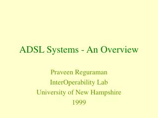 ADSL Systems - An Overview
