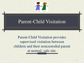 Parent-Child Visitation