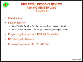 PDO FATAL INCIDENT REVIEW  13th NOVEMBER 2000 AGENDA