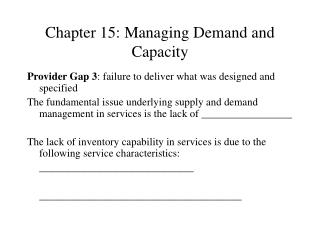 Chapter 15: Managing Demand and Capacity