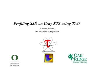 Profiling S3D on Cray XT3 using TAU