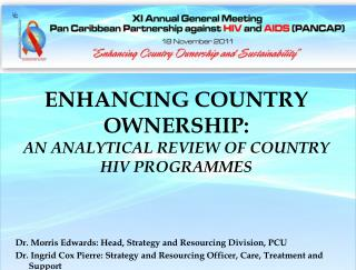 ENHANCING COUNTRY OWNERSHIP:  AN ANALYTICAL REVIEW OF COUNTRY HIV PROGRAMMES
