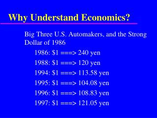 Why Understand Economics