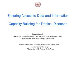 Ensuring Access to Data and Information - Capacity Building for Tropical Diseases