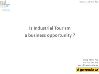 Is Industrial Tourism  a business opportunity ?