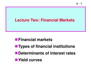 Lecture Two: Financial Markets