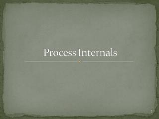 Process Internals