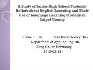 Hsiu-Hui Lin            Pey-Chewn Nancy Duo