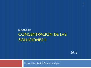 Semana 09 CONCENTRACION DE LAS SOLUCIONES II
