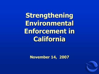 Strengthening Environmental Enforcement in California