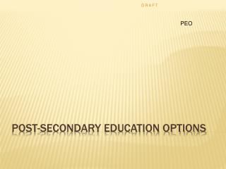 Post-Secondary Education Options
