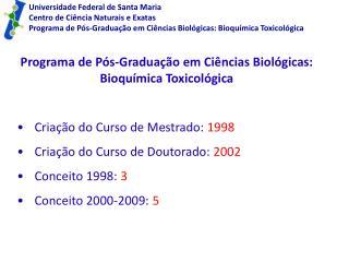 Universidade Federal de Santa Maria Centro de Ciência Naturais e Exatas