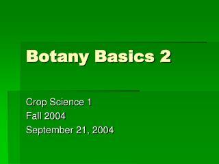 Botany Basics 2
