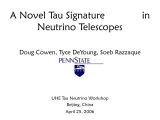 A Novel Tau Signature             in Neutrino Telescopes