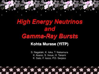 High Energy Neutrinos  and Gamma-Ray Bursts