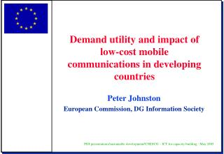 Peter Johnston European Commission, DG Information Society