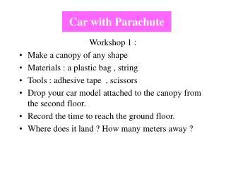 Car with Parachute