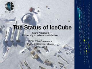 The Status of IceCube