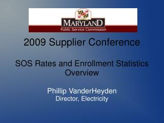 2009 Supplier Conference SOS Rates and Enrollment Statistics Overview