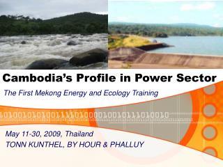 Cambodia's Profile in Power Sector