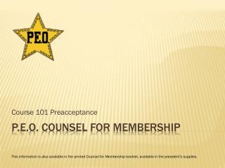P.E.O. counsel for membership