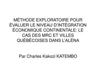 Par Charles Kakozi KATEMBO