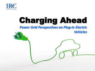 Charging Ahead Power Grid Perspectives on Plug-in Electric Vehicles