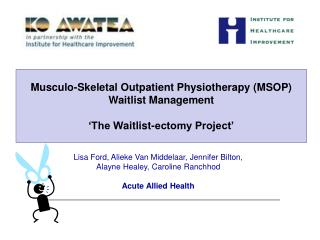 Musculo-Skeletal Outpatient Physiotherapy (MSOP)  Waitlist Management
