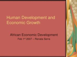 Human Development and Economic Growth