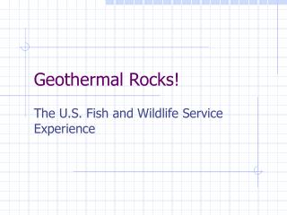 Geothermal Rocks!