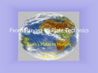 From Pangea to Plate Tectonics