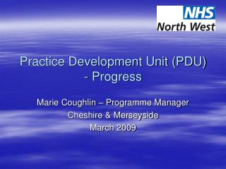 Practice Development Unit (PDU) - Progress