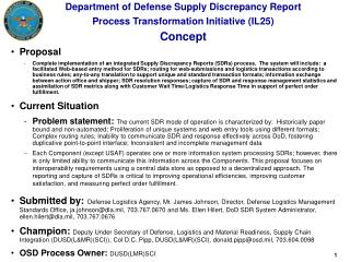 Department of Defense Supply Discrepancy Report Process Transformation Initiative (IL25) Concept