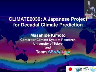 CLIMATE2030: A Japanese Project for Decadal Climate Prediction