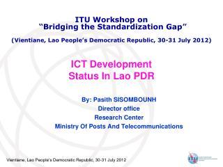 ICT Development Status In Lao PDR