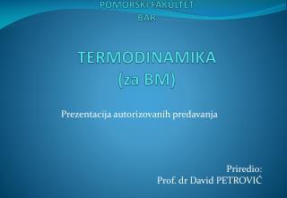 POMORSKI FAKULTET BAR TERMODINAMIKA (za BM)