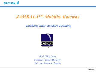 JAMBALA™ Mobility Gateway