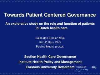 Towards Patient Centered Governance