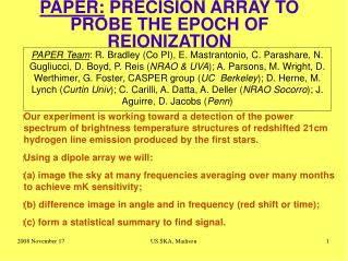 PAPER:  PRECISION ARRAY TO PROBE THE EPOCH OF REIONIZATION