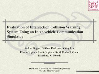 Evaluation of Intersection Collision Warning System Using an Inter-vehicle Communication Simulator