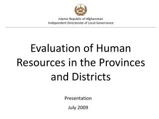 Islamic Republic of Afghanistan Independent Directorate of Local Governance