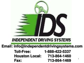 Toll-Free:             1-888-422-5337 Houston Local:	713-864-1460 Fax: 			713-864-1469