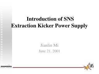 Introduction of SNS Extraction Kicker Power Supply