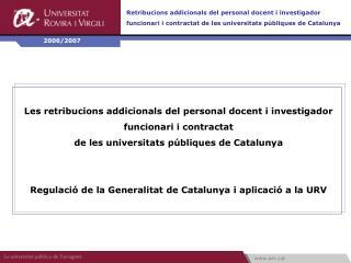 Les retribucions addicionals del personal docent i investigador funcionari i contractat