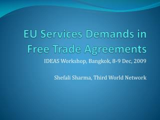 EU Services Demands in Free Trade Agreements