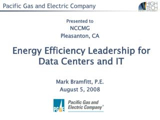 Energy Efficiency Leadership for  Data Centers and IT