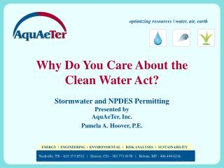 Why Do  You  Care About the  Clean  Water Act?