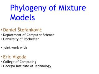 Phylogeny of Mixture Models