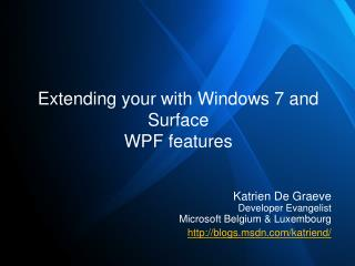 Extending your with Windows 7 and Surface WPF features