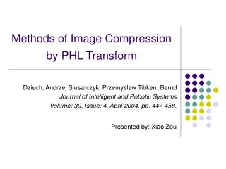 Methods of Image Compression by PHL Transform